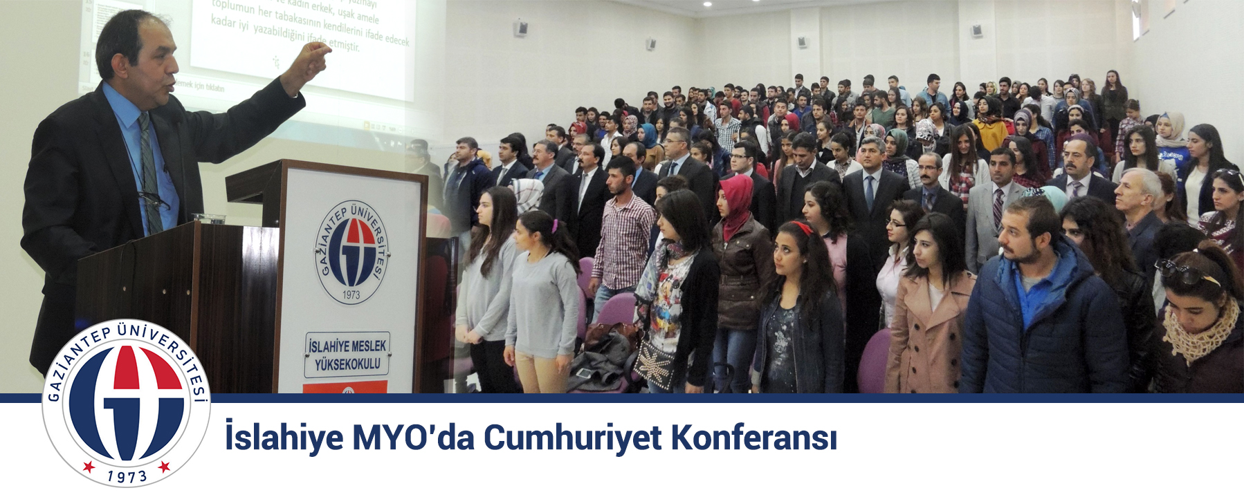 İslahiye MYO'da Cumhuriyet Konferansı