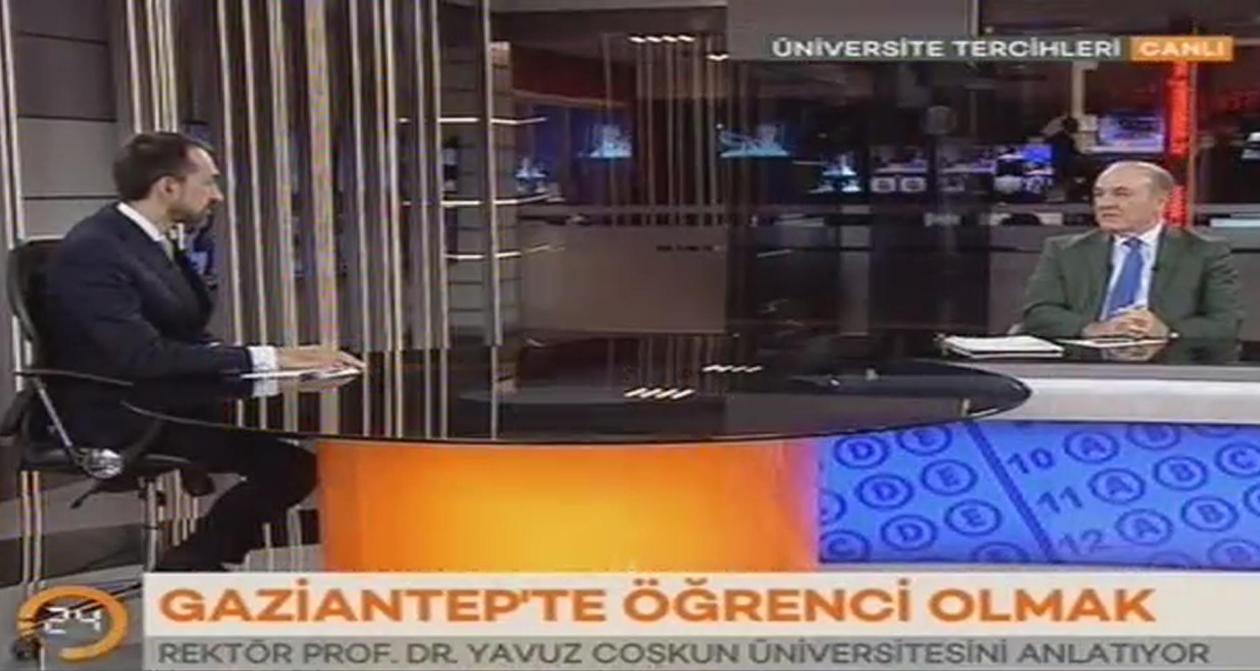 Kanal24 TV - Rektör Gaziantep Üniversitesini Anlatıyor