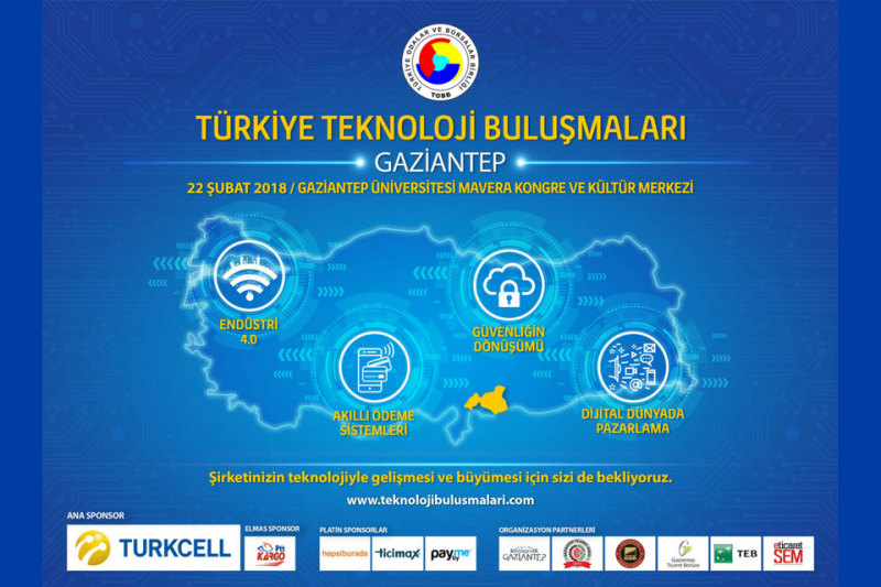 Türkiye Teknoloji Buluşmaları Gaziantep Üniversitesi Ev sahipliğinde Gerçekleşiyor